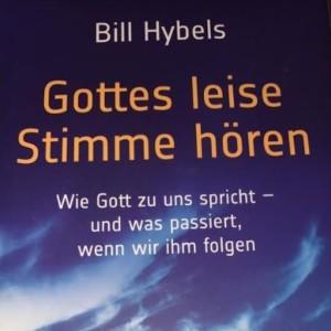 Hybels Bill Gottes leise Stimme hören